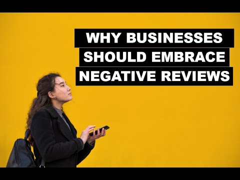 Why Businesses Should Embrace Negative Reviews