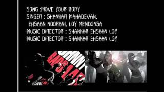 move your body full song  from kismat connection .with lyrics
