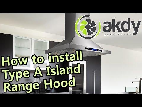 AKDY Island Mount Range Hood: Installation Tutorial (Type A) [How-To]