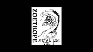 Zoetrope - Metal Log Vol.1 Demo 1983 (Full)