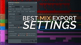 Best Export Settings - Why Does My Mix Sound Bad After Exporting? - FL Studio