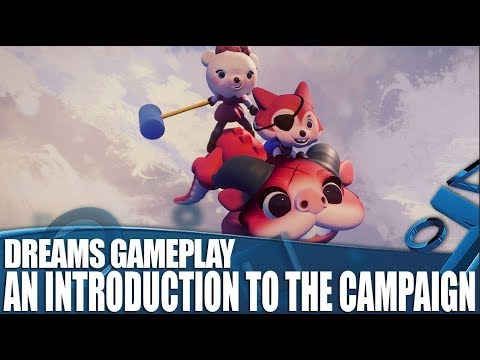 Gameplay campagne de Dreams