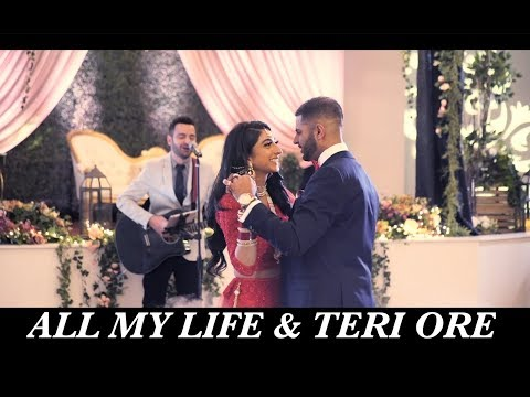 All My Life & Teri Ore | Daksh Kubba Cover | First Dance Live