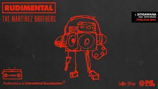 Rudimental & The Martinez Brothers – Sitigawana Feat. Faith Mussa (TMB DUB MIX)