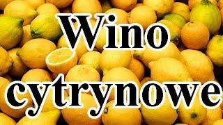 Wino Cytrynowe cz.1 – eksperyment