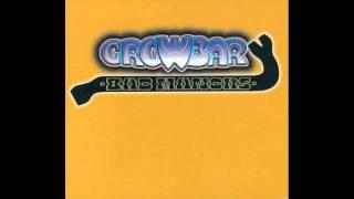 Crowbar - Golden Hits - Cherokee Boogie Incident