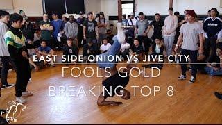 East Side Onions vs Jive City | 3v3 Breaking Top 8 | Fools Gold | #SXSTV