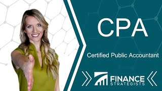 CPA (Certified Public Accountant) Definition | Finance Strategists