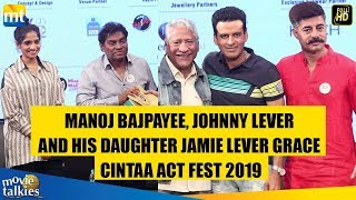 Manoj Bajpayee, Johnny Lever And His Daughter Jamie At The CINTAA Act Fest 2019 I Panel Discussion