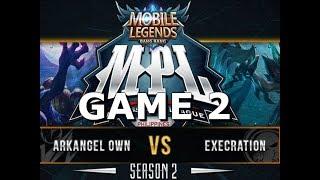 EXECRATION vs ARKANGEL OWNAGE - GAME 2 - MPL SEASON 2 - MOBILE LEGENDS