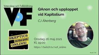 CJ Åkerberg – Skeptics in the Pub: QAnon och upploppet vid Kapitolium