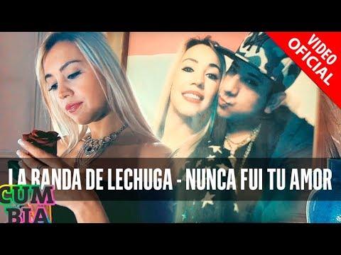 Nunca Fui Tu Amor - La Banda De Lechuga  (Video)