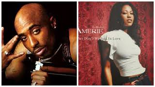 Tupac X Amerie - Changes/Why Don't We Fall In Love Mashup