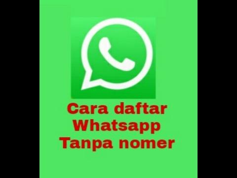 Video Cara daftar whatsapp tanpa nomer telpon