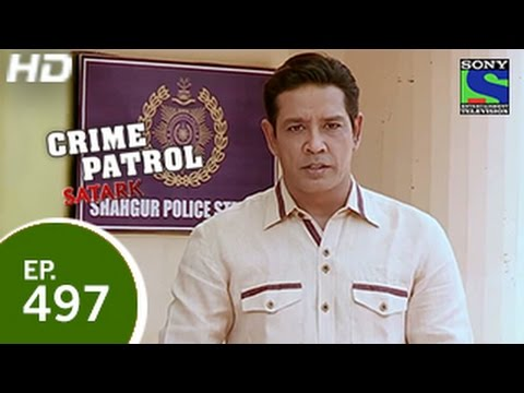 Crime Patrol - क्राइम पेट्रोल सतर्क - Episode 497 - 19th April 2015