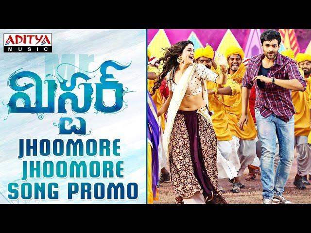 Jhoomore Jhoomore Video Song Promo   Mister Movie Songs   Varun Tej