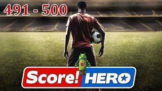 Score! Hero Level 491 - Level 500 Gameplay Walkthrough (3 Star)