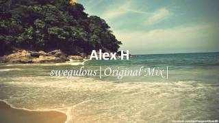 Alex H - swegulous (Original Mix) #FreeTrack