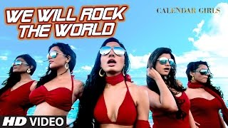 We Will Rock The World - Meet Bros Calendar Girls  Neha Kakkar