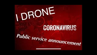 FPV Freestyle | Corona Virus Public service announcement | We are Back!!!