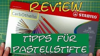 CarbOthello  – Tipps für Pastellkreidestifte und Review