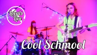Locals Live: Cool Schmool