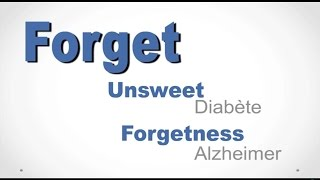Forget your unsweet forgetness!