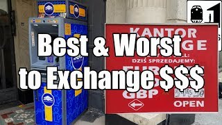 Best & Worst Places to Exchange Foreign Currency on Vacation