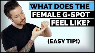 What Does The Female G-Spot Feel Like? (Easy Tip)