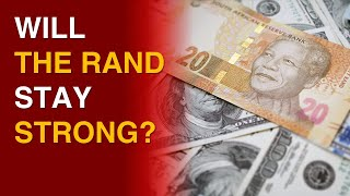 Will the Rand stay STRONG against the US Dollar? | Frans Cronje