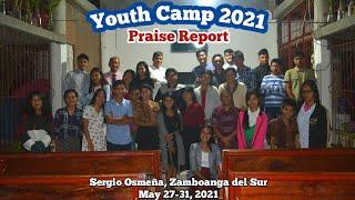 Youth Camp 2021 Praise Report | Mission Trip | Zamboanga del Sur