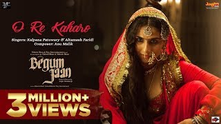 O Re Kaharo - Song Video - Begum Jaan