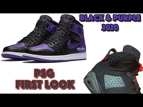 AIR JORDAN 1 BLACK PURPLE 2020 WITH BRED COLOR BLOCKING, PSG JORDAN 6, KYRIE 6 FIRST LOOK AND MORE