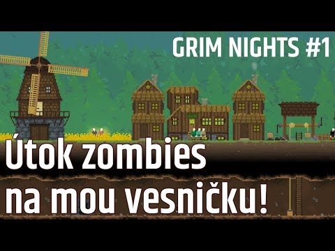 Survival vesnický simulátor - útok zombíků! Grim Nights #1