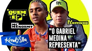 Quem é MC Menor MT e DJ Cleitinho – Tipo Surfista Igual Gabriel Medina (KondZilla)