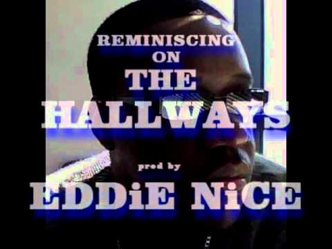 EDDiE NiCE~MAJESTIK - REMINISCING ON THE HALLWAY (PROD by EDDiE NiCE)