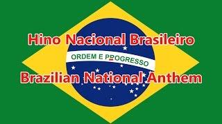National Anthem of Brazil - Hino Nacional Brasileiro (PT/EN lyrics)