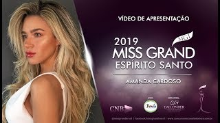 Amanda Cardoso Miss Grand Espirito Santo 2019 Presentation Video
