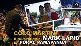 Coco Martin, Ikinampanya Si Mark Lapid Sa Porac Pampanga