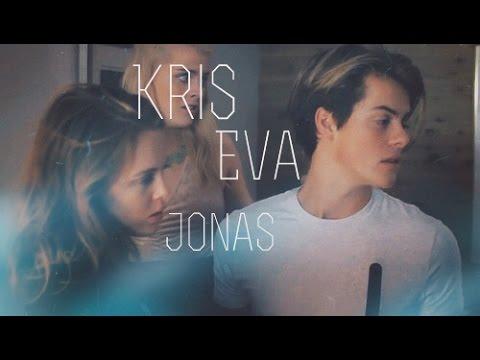 chris & eva & jonas/ты любишь его, ты плачешь