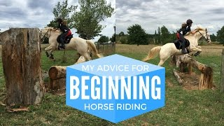 MY ADVICE IF YOU WANT TO START HORSE RIDING