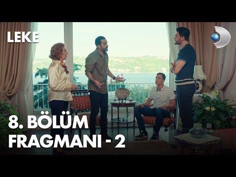 Leke 8 Bölüm 2 Fragman