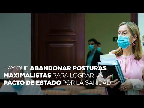 Ana Pastor pide abandonar posturas maximalistas para lograr un Pacto de Estado por la Sanidad