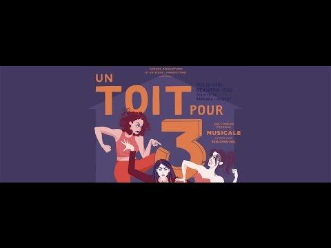"""Teaser Pièce """"Un Toit pour 3"""" au Théâtre Mélo d'Amélie"""