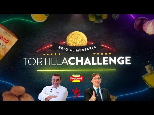 Tortilla Challenge / Calidad Pascual