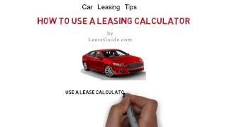 How to Use a Car Lease Calculator