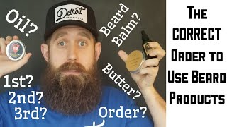 Which Order? Beard oil, balm, butter?? Right answer with SCIENCE!