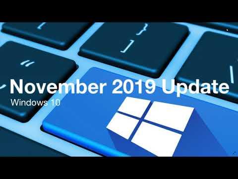 Windows 10 November 2019 update Week Patch Tuesday week and more November 11th 2019
