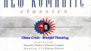 China Crisis - Wishful Thinking.
