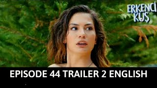erkenci kus 44 fragmani 3 english subtitles - TH-Clip